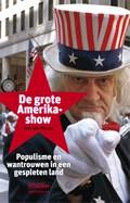 Grote Amerikashow | Tom-Jan Meeus |