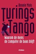 Turing s tango | Bennie Mols |