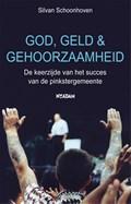 God, geld en gehoorzaamheid | Silvan Schoonhoven |