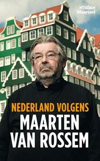 Nederland volgens Maarten van Rossem | Maarten van Rossem |