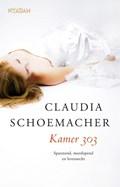 Kamer 303 | Claudia Schoemacher |