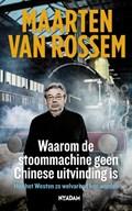 Waarom de stoommachine geen Chinese uitvinding is | Maarten van Rossem |