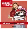 Bakken met Karin | Karin Luiten |