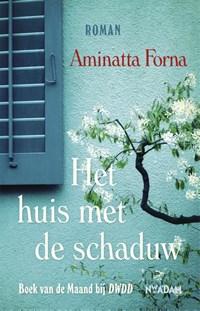 Het huis met de schaduw | Aminatta Forna |