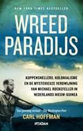 Wreed paradijs   Carl Hoffman  