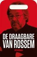De draagbare Van Rossem   Maarten van Rossem  