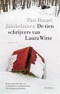 De tien schrijvers van Laura Witte   Pasi Ilmari Jääskeläinen  