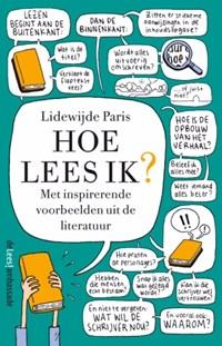Hoe lees ik?   Lidewijde Paris  