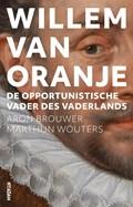 Willem van Oranje | Aron Brouwer ; Marthijn Wouters |