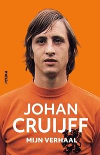 Johan Cruijff - mijn verhaal | Johan Cruijff |