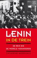 Lenin in de trein | Catherine Merridale |