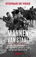 Mannen van staal | Stephan de Vries |