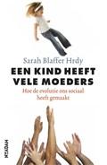 Een kind heeft vele moeders | Sarah Blaffer Hrdy |