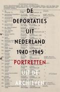 De deportaties uit Nederland 1940-1945   Guus Luijters ; Raymund Schütz ; Marten Jongman  