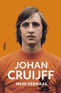 Johan Cruijff – Mijn verhaal | Johan Cruijff |