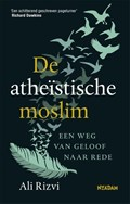 De atheïstische moslim | Ali Rizvi |