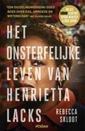 Het onsterfelijke leven van Henrietta Lacks | Rebecca Skloot |
