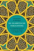 De Islamitische verlichting | Christopher de Bellaigue |