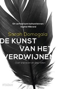 De kunst van het verdwijnen | Sarah Domogala |