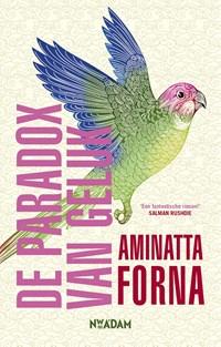 De paradox van geluk | Aminatta Forna |