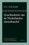 Geschiedenis van de Nederlandse slavenhandel | Piet Emmer |