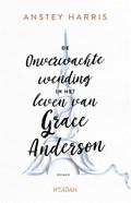 De onverwachte wending in het leven van Grace Anderson | Anstey Harris |