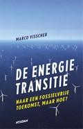 De energietransitie | Marco Visscher |