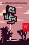 De zaak aan Highway 62 | Laila Lalami |