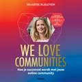 We love communities | Maartje Blijleven |