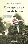 De jongen uit de Kaiserhofstrasse   Valentin Senger  