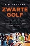 Zwarte golf   Kim Ghattas  