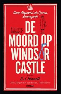 De moord op Windsor Castle   Sj Bennett  