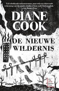 De nieuwe wildernis | Diane Cook |