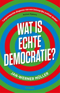 Wat is echte democratie? | Jan-Werner Müller |