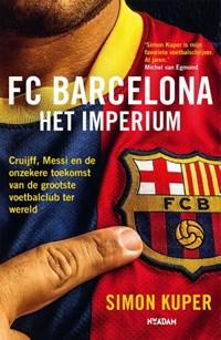 FC Barcelona - Het imperium   Simon Kuper  