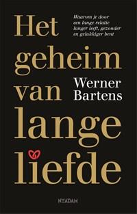 Het geheim van lange liefde | Werner Bartens |