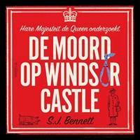 De moord op Windsor Castle   S.J. Bennett  