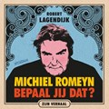 Michiel Romeyn | Robert Lagendijk |