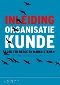 Inleiding organisatiekunde | Loek ten Berge ; Marco Oteman |
