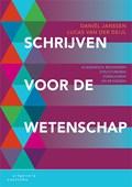 Schrijven voor de wetenschap   Daniel Janssen ; Lucas van der Deijl  