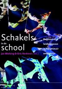 Schakels in de school   Jan Wolsing ; Eric Verbiest  