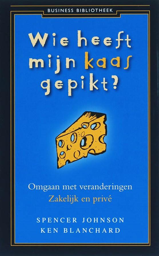 Business Bibliotheek Wie heeft mijn kaas gepikt ?
