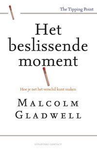 Het beslissende moment | Malcom Gladwell |