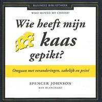 Wie heeft mijn kaas gepikt? | Spencer Johnson ; Ken Blanchard |