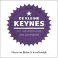 De kleine Keynes   Harry van Dalen ; Kees Koedijk  