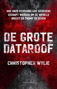 De grote dataroof   Christopher Wylie  