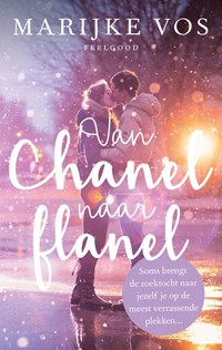 Van Chanel naar flanel | Marijke Vos |