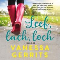Leef, lach, loch | Vanessa Gerrits |