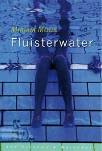 Fluisterwater   Mirjam Mous  