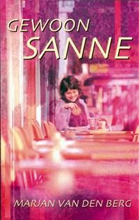 Gewoon Sanne | Marjan van den Berg |